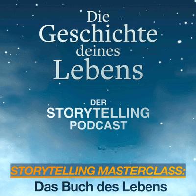 """Storytelling: Die Geschichte deines Lebens - Storytelling Masterclass: """"Das Buch des Lebens"""" mit Chiara Louise Blum"""