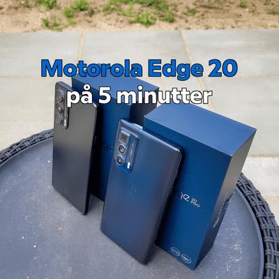 MereMobil.dk - #EP94: Min mening om Motorola Edge 20'erne (lyd-test)