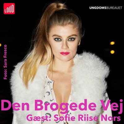 Den Brogede Vej - #71 Sofie Riise Nors