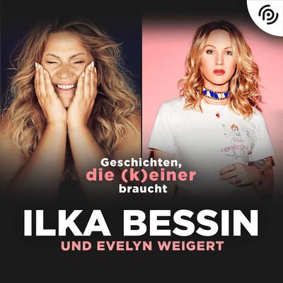 Geschichten, die (k)einer braucht mit Ilka Bessin - Evelyn Weigert über Komplimente, Brüste und Essensfotos auf Instagram