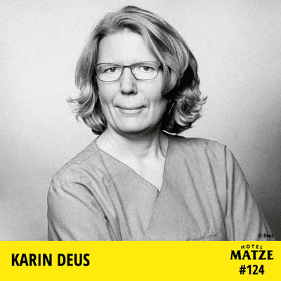 Hotel Matze - Intensivpflegerin Karin Deus - Wie ist es gerade auf einer Intensivstation?