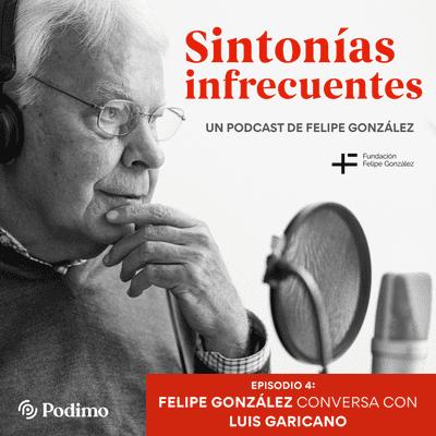 Episodio 4: Recuperación y reformas. Felipe González conversa con Luis Garicano
