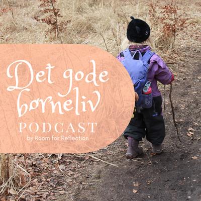 Det Gode Børneliv - podcast