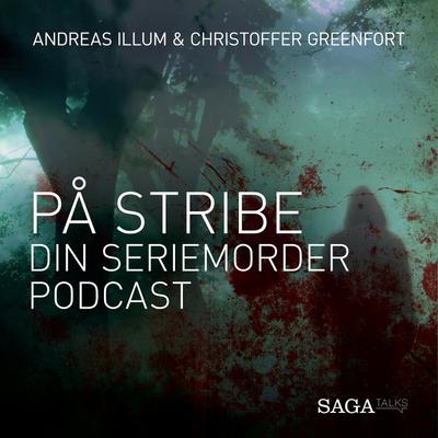 På stribe - din seriemorderpodcast