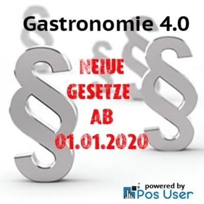 GASTRONOMIE 4.0 - Neue Gesetze ab 2020