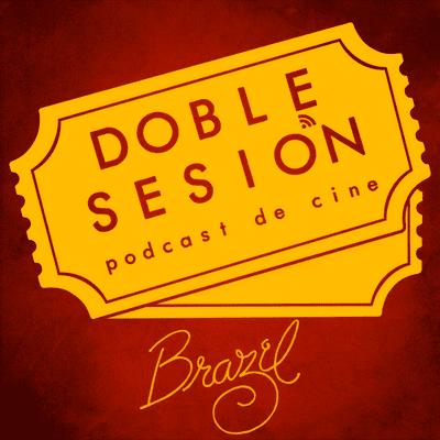 Doble Sesión Podcast de Cine - Brazil (Terry Gilliam, 1985)