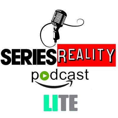 Series Reality Podcast - LITE 1X07 - Recomendaciones de Series y Otras Cosas Para No Aburrirse En La Cuarentena.
