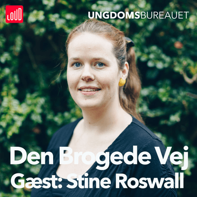 Den Brogede Vej - #51 - Stine Roswall