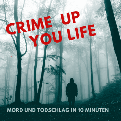 Crime up your Life - Mord und Totschlag - #21 S3 Special & Die Babyhand & Outtakes