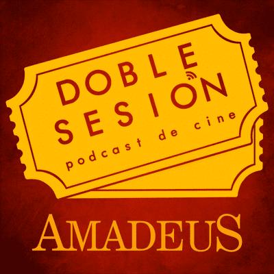 Doble Sesión Podcast de Cine - Amadeus (Milos Forman, 1984)