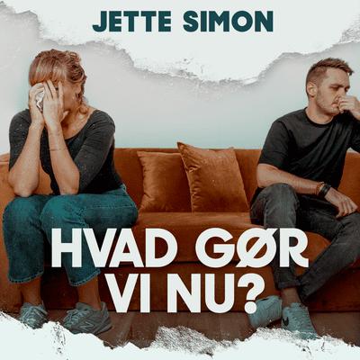 coverart for the podcast Hvad gør vi nu? – med Jette Simon