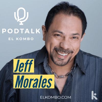 El Kombo Oficial - Jeff Morales PodTalk
