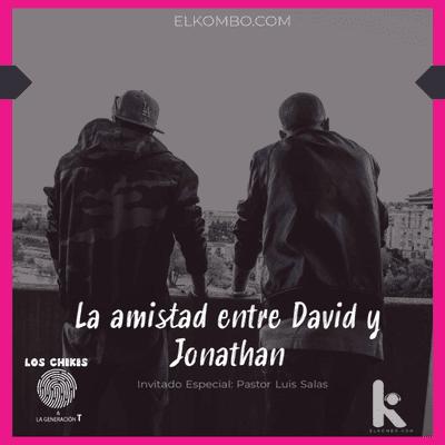 El Kombo Oficial - La amistad entre David y Jhonatan (Los Chikis & La Generación T)