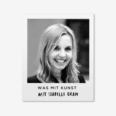 Was mit Kunst - Ein Podcast von und mit Johann König | Podimo - ...mit Isabelle Graw