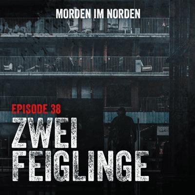 Morden im Norden - Episode 38: Zwei Feiglinge