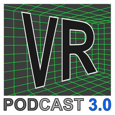 VR Podcast - Alles über Virtual - und Augmented Reality - E201 - VRPodcast im leicht neuen Gewand
