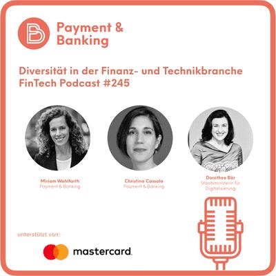 Payment & Banking Fintech Podcast - Diversität in der Finanz- und Technikbranche