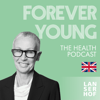 Forever Young (Eng) - The Health Podcast - #13 - Life Fasting with Dr. Ursula Levine