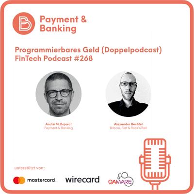 Payment & Banking Fintech Podcast - CBDC - Programmierbares Geld und mehr...