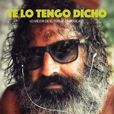 TE LO TENGO DICHO - TE LO TENGO DICHO #20 - Enero 2021