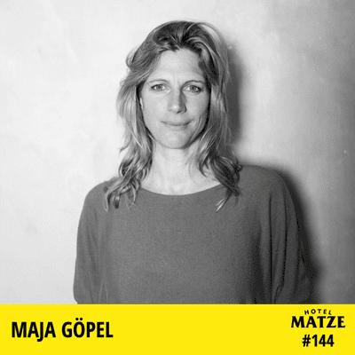 Hotel Matze - Maja Göpel – Wohin müssen wir jetzt schauen?
