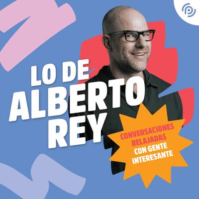 coverart for the podcast Lo de Alberto Rey