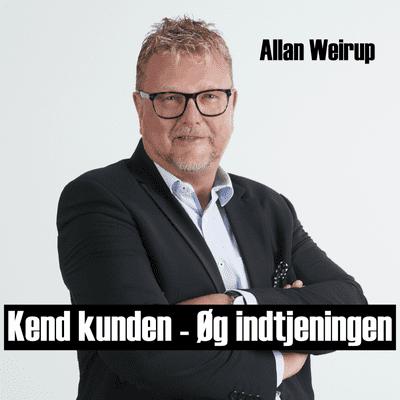Kend kunden - Øg indtjeningen - podcast