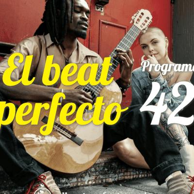 El beat perfecto - El Beat Perfecto #42: Baiuca, James, Double Mixte, Oberhofer, Son Lux, Wolf Alice y más...