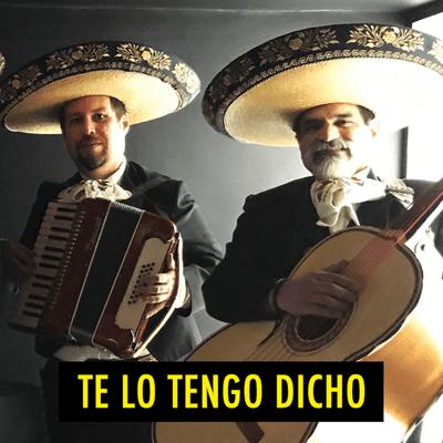 TE LO TENGO DICHO - TE LO TENGO DICHO #16 - Julio 2020