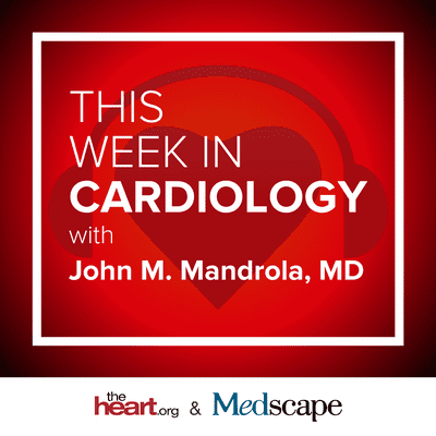 Oct 8, 2021 This Week in Cardiology Podcast