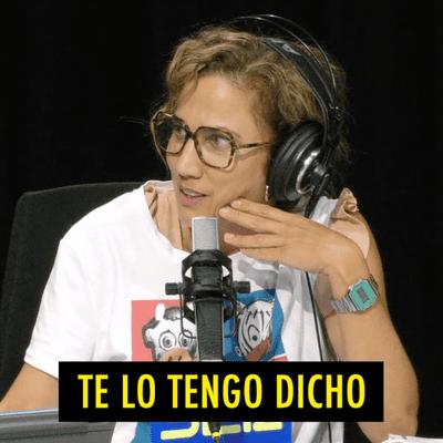 TE LO TENGO DICHO - TE LO TENGO DICHO #17.3 - Lo mejor de El Grupo (09.2020)