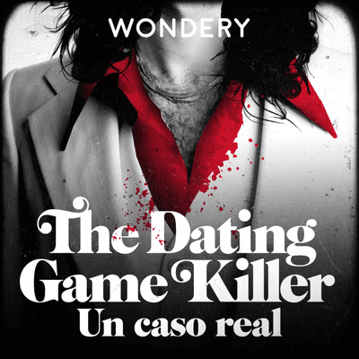 coverart for the podcast The Dating Game Killer: un caso real
