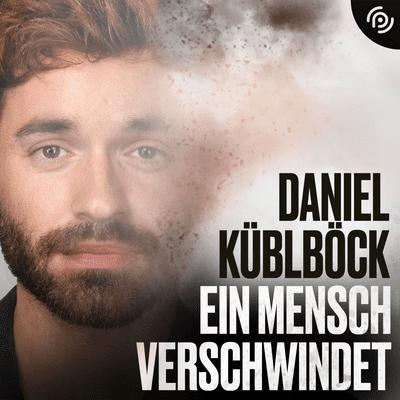 Ein Mensch verschwindet – Daniel Küblböck - podcast