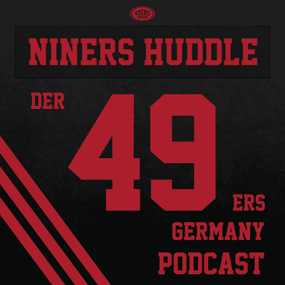 """Niners Huddle - Der 49ers Germany Podcast - 68: """"Up Front"""" – The Last Dance with Russell Wilson 2020"""