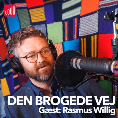 Den Brogede Vej - #27 - Rasmus Willig