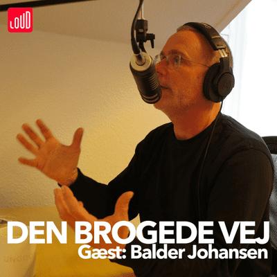 Den Brogede Vej - #3 - Balder Johansen