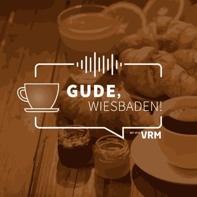 Gude, Wiesbaden! - podcast