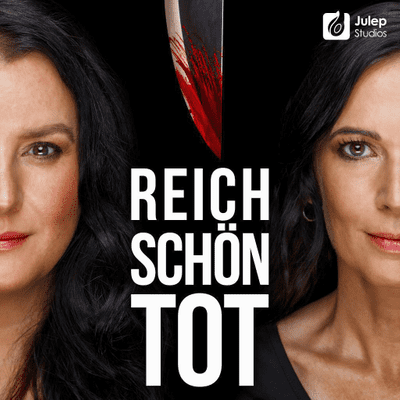 Reich, schön, tot - True Crime - #51 Doppelmord am Starnberger See - Der Skandal um Vera Brühne