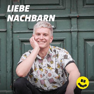 Liebe Nachbarn - podcast