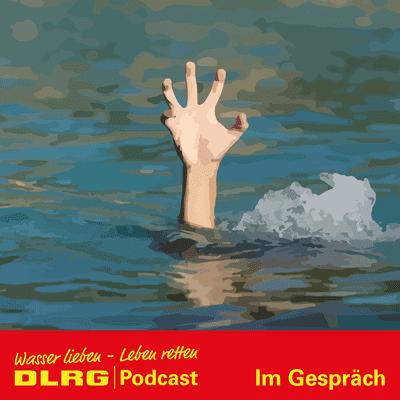 """DLRG Podcast - DLRG """"Im Gespräch"""" Folge 42 - Welttag der Prävention gegen das Ertrinken"""