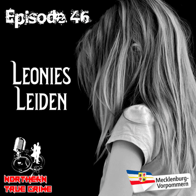Northern True Crime - #46 Leonies Leiden