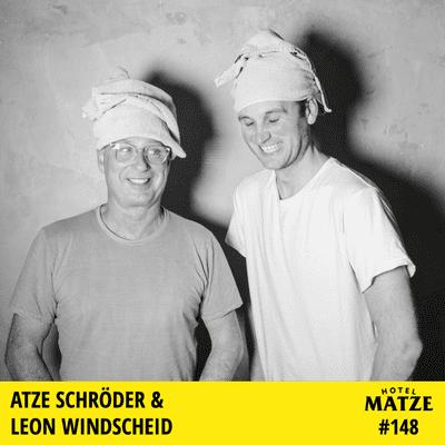Hotel Matze - Atze Schröder & Leon Windscheid – Was wollen wir verbergen?
