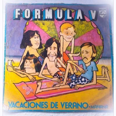 """El Recuento Musical - """"Vacaciones de Verano"""" de Fórmula V, tiro de tópico con solera para desearte lo mejor."""