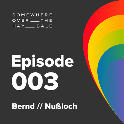 Somewhere Over The Hay Bale - Bernd // Nußloch