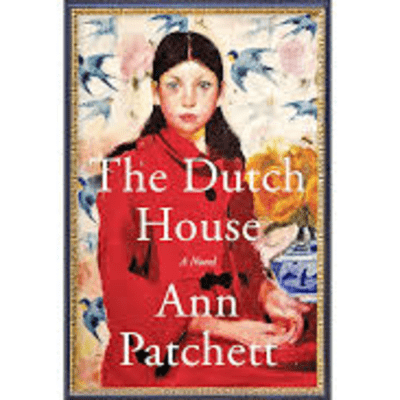 The Avid Reader Show - The Dutch House  Ann Patchett