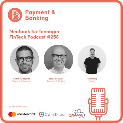 Payment & Banking Fintech Podcast - Die Neobank für Teenager
