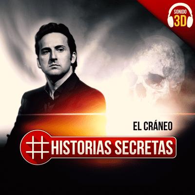 Historias Secretas - El cráneo