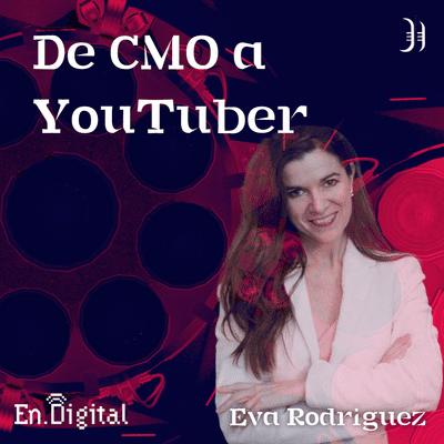 Growth y negocios digitales 🚀 Product Hackers - #185 – De CMO a YouTuber con Eva Rodríguez