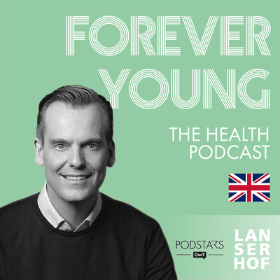 Forever Young (Eng) - The Health Podcast - #03 - Get the Glow! With Dr. Timm Golueke