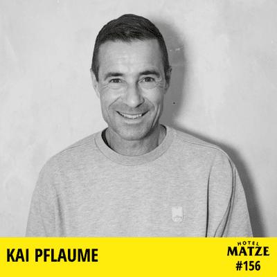 Hotel Matze - Kai Pflaume - Wie bist du der Geworden, der du heute bist?
